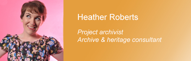 Heather_Roberts_introduction_archival_selection_and_narrative_digital_collections