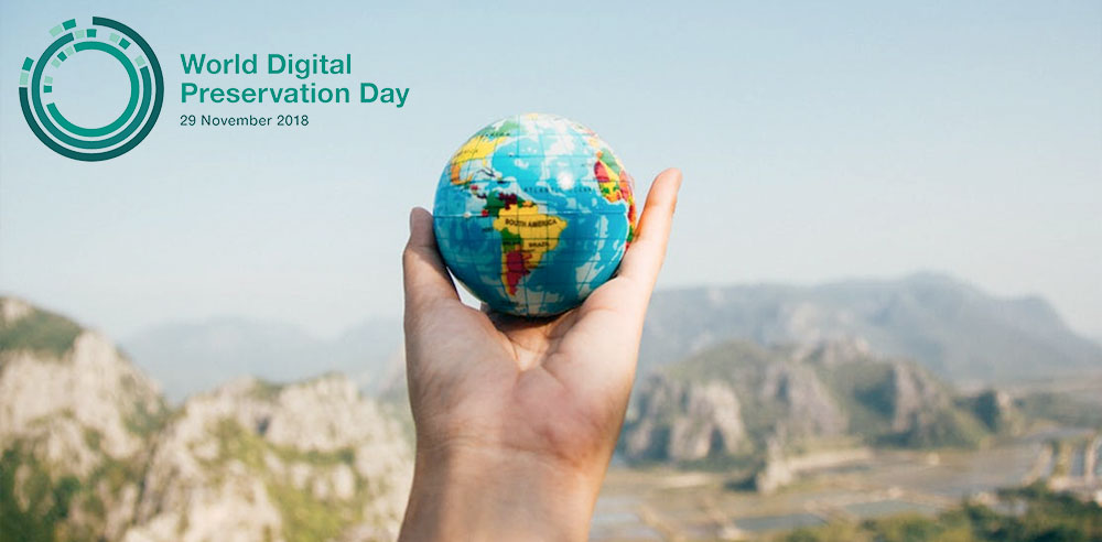 Celebrating World Digital Preservation 2018